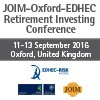 JOIM-Oxford-EDHEC Retirement Investing Conference (Oxford) 11-13 Sept 2016