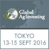 Global AgInvesting Asia 2016 (Tokyo) 13-15 September
