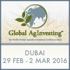 Global AgInvesting Middle East 2016 (Dubai) 29 Feb - 2 March