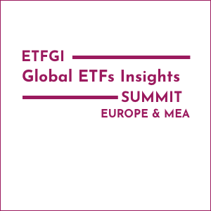 Virtual Event 15-16 Sep 2021: 2nd Annual ETFGI Global ETFs Insights Summit - Europe & MEA
