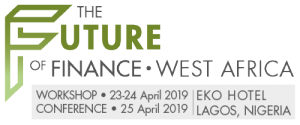 The Future of Finance West Africa 2019 (Lagos) 23-25 Apr