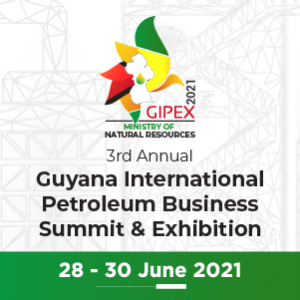 Virtual Event 28-30 Jun 2021: The 3rd Annual Guyana International Petroleum Business Summit & Exhibition