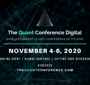 Virtual Event 4-6 Nov 2020: The Quant Conference